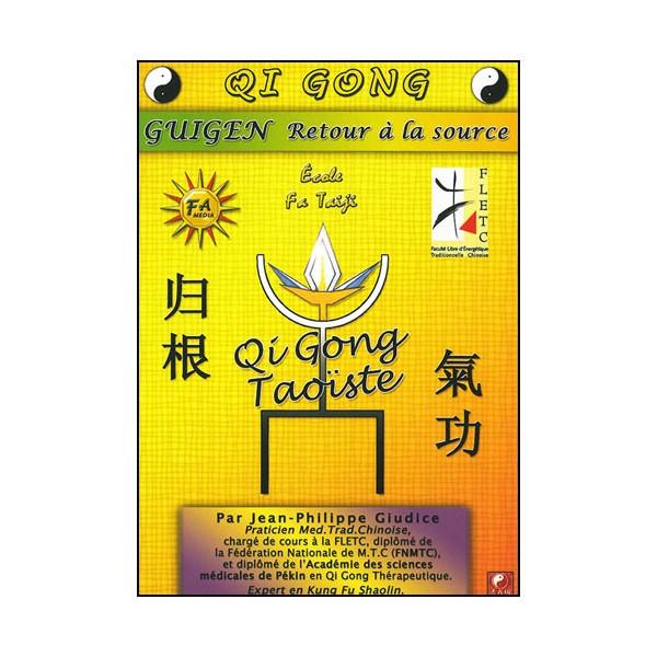 Qi Gong Guigen retour à la source - Guidice