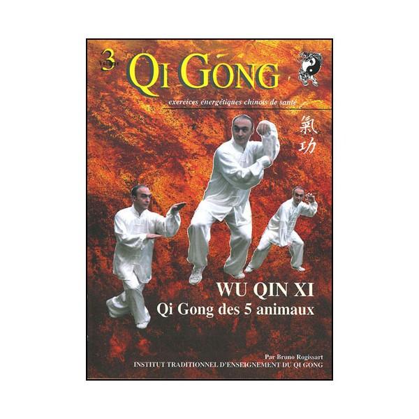 Qi Gong Wu Qin Xi, les 5 animaux -Bruno Rogissart