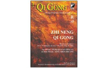 Qi Gong Zhi Neng Qi Gong, 1er & 2eme niveaux - Bruno Rogissart