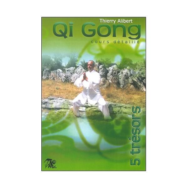 Qi Gong des 5 trésors, cours détaillé - Thierry Alibert