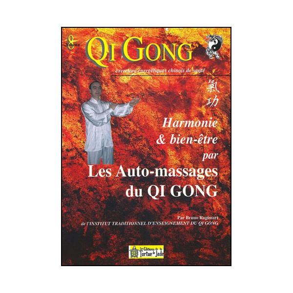 Qi Gong, Les Auto-massages du QG - Bruno Rogissart
