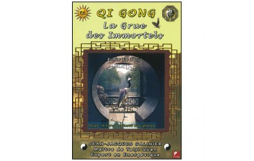 Qi Gong, la Grue des Immortels - Galinier