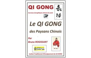 Qi Gong, le Qi Gong des paysans chinois - Bruno Rogissart