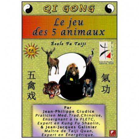 Qi Gong, le jeu des 5 Animaux - Giudice-Galinier