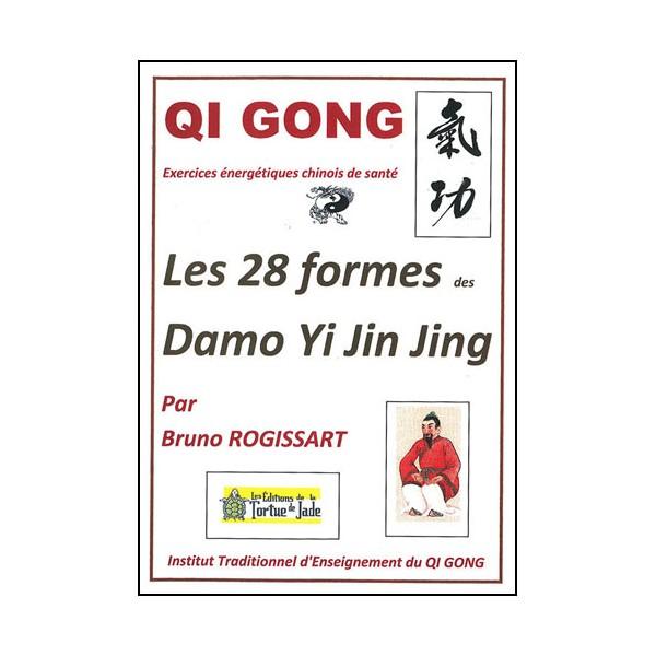 Qi Gong, les 28 formes Damo Yi Jin Jing - Bruno Rogissart