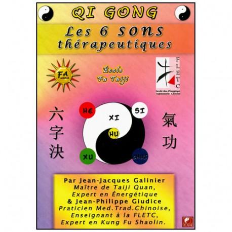 Qi Gong, les 6 Sons thérapeutiques - Galinier