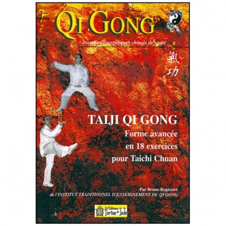 Qi Gong,Taiji QG, Forme avancée en 18 exercices pour TCC - Rogissart