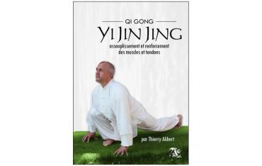 Yi Jin Jing, Q.G. assouplis. & renfor. muscles & tendons - T. Alibert