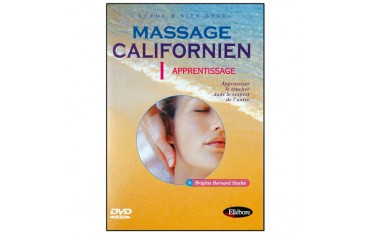Massage Californien Vol.1 : apprentissage  - Brigitte Bernard Stacke