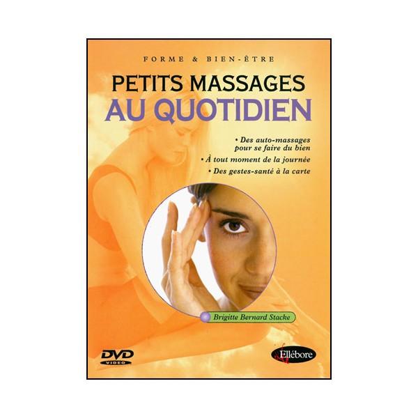 Petits Massages au quotidien - Brigitte Bernard Stacke