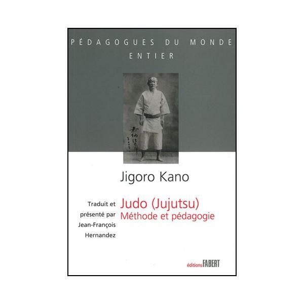 Judo (Jujutsu) méthode et pédagogie - Hernandez