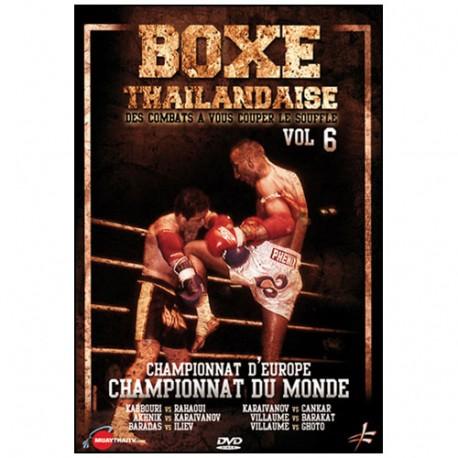 Boxe Thailandaise, Vol.6 Championnat d'Europe, Championnat du Monde