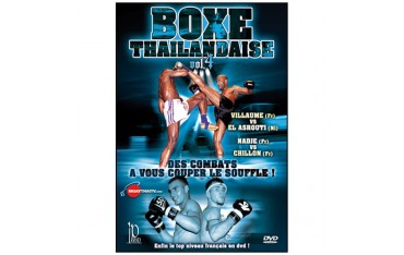 Boxe Thailandaise, des combats à couper le souffle, Vol.4