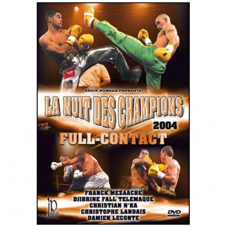 La nuit des champions 2004 - plusieurs combattants fin