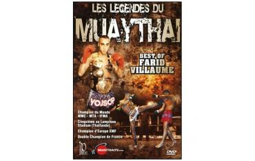 Les légendes du Muay Thai, Best of Farid Villaume