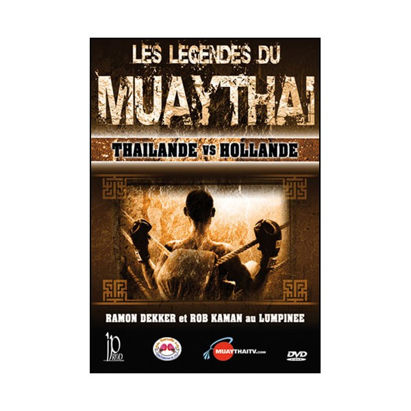 Les légendes du Muay Thai, Thailande vs Hollande