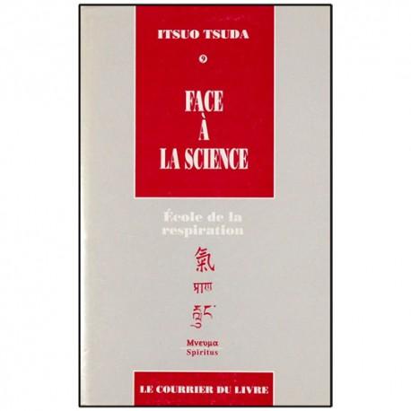 Face à la science, école de la respiration (vol.9) - Itsuo Tsuda