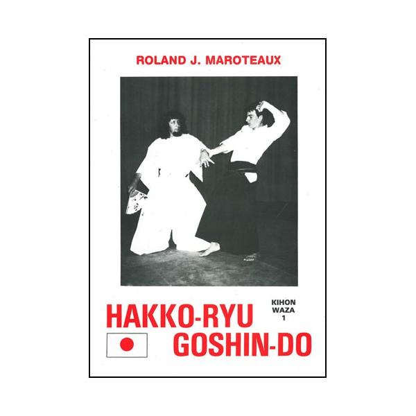 Hakko-Ryu Goshin-Do : kihon waza 1 - Maroteaux