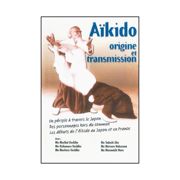 Aikido, origine et transmission - A Guerrier