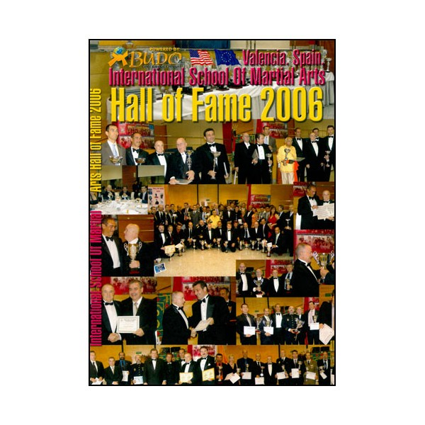 Hall of Fame 2006, part.école int d'Arts Martiaux à Valence (2 DVD)