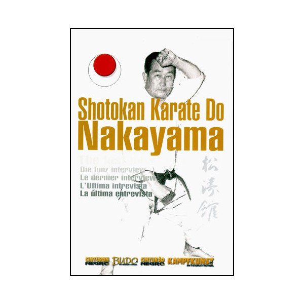 Shotokan Karate Do Nakayama, la dernière interview