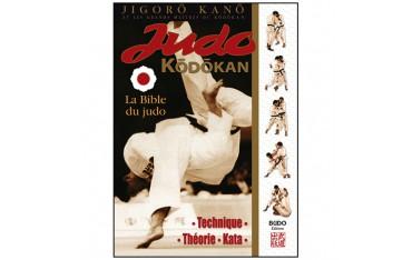 Judo Kodokan, la bible du Judo - Jigoro Kano (éd. 2013)