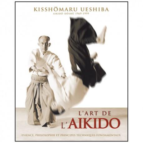 L'art de l'Aikido - Kisshomaru Ueshiba