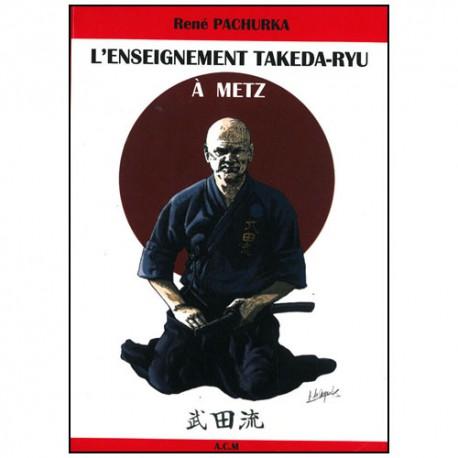 L'enseignement Takeda-Ryu à Metz - Pachurka