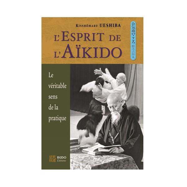 L'esprit de l'Aikido - Kisshomaru Ueshiba (5ème edition)