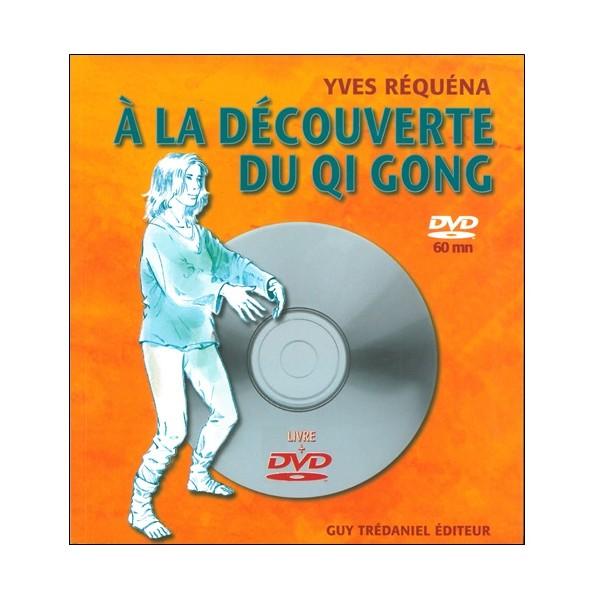 A la découverte du Qi Gong (dvd inclus) - Yves Réquéna