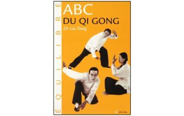 ABC du Qi Gong - Dr. Liu Dong