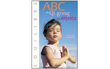 ABC du Qi gong des enfants - L Cortadellas