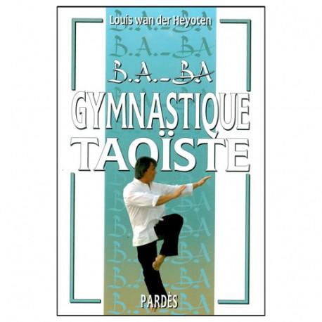 B.A-BA Gymnastique Taoïste - L Wan der heyoten