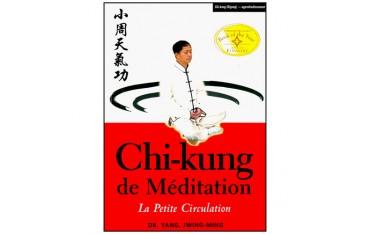 Chi-Kung de Méditation, la Petite Circulation -  Yang Jwing-Ming
