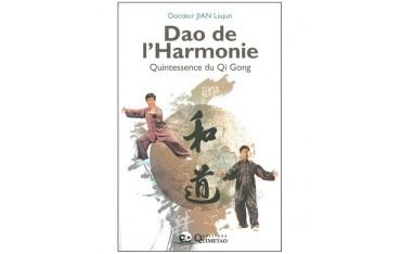 Dao de l'harmonie - Jian Liujun