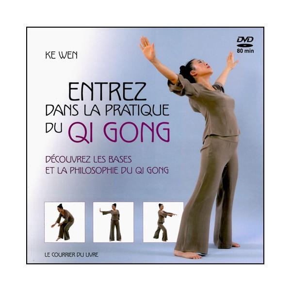 Entrez dans la pratique du Qi Gong (DVD inclus) - Ke Wen