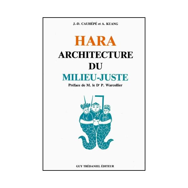 Hara, architecture du milieu-juste - Cauhépé/Kuang