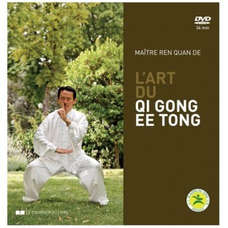 L'Art du Qi Gong EE TONG (+dvd) - Ren Quan De