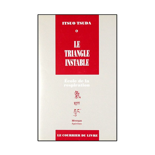 Le Triangle instable, école de la respiration (vol.6) - Itsuo Tsuda