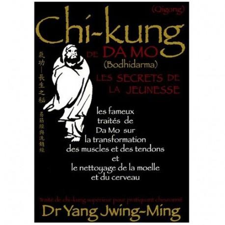 Le Chi-Kung de Da Mo, les secrets de la jeunesse - Yang Jwing-Ming