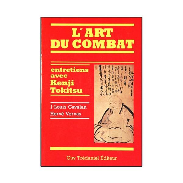L'art du combat, entretien avec Kenji Tokitsu - JL Lavalau/H. Vernay