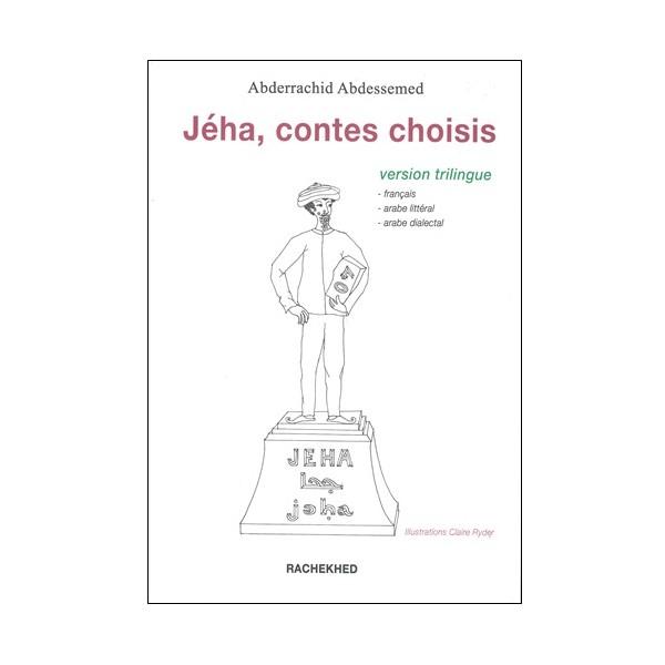 Jéha, contes choisis - Abderrachid Abdessemed