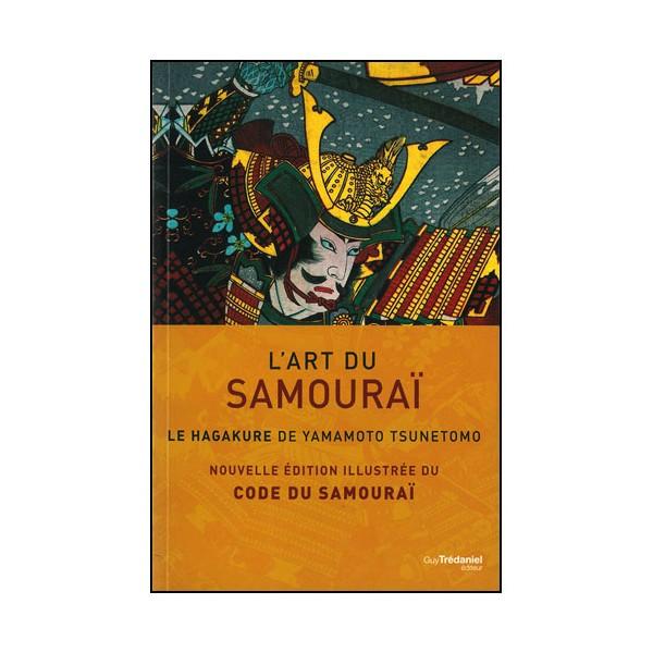 L'Art du samouraï (Hagakure illustré) - Yamamoto Tsunetomo