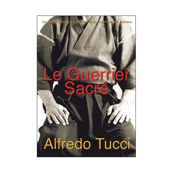 Le Guerrier sacré - Alfredo Tucci