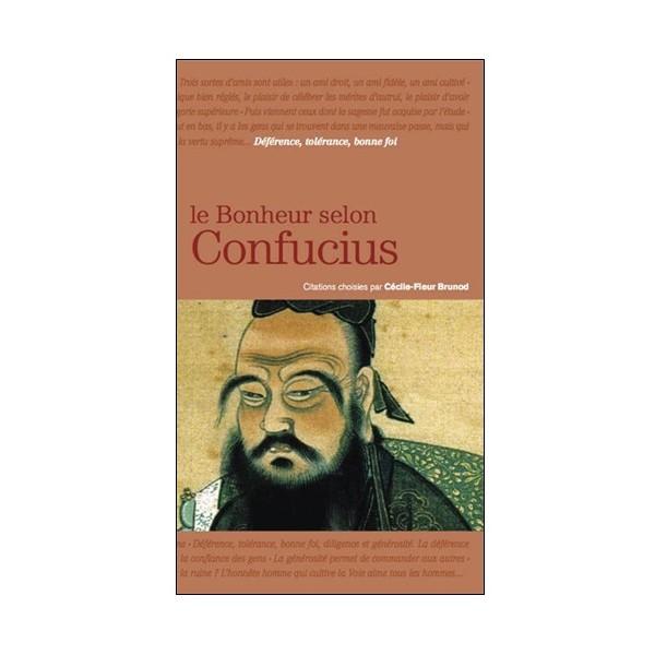 Le bonheur selon Confucius - Brunod