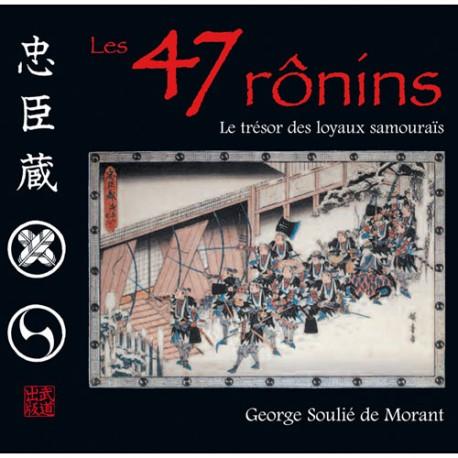 Les 47 Ronins, version illustrée en couleur - G. Soulié de Morant