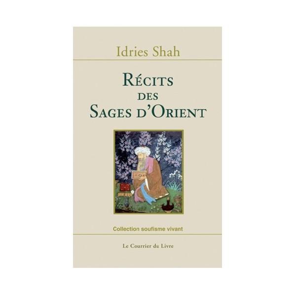 Récits des sages d'Orient - Idries Shah