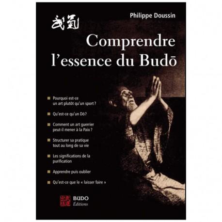 Comprendre l'essence du Budo - P Doussin