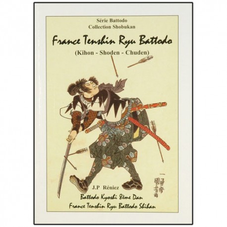 France Tenshin Ryu Battodo, Kihon-Shoden-Chuden - Jean-Pierre Réniez