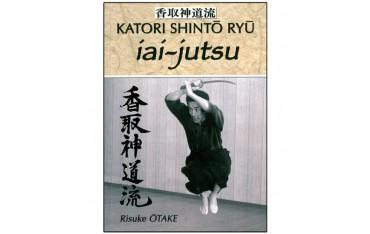 Katori Shintô Ryû, Iaï-Jutsu - Risuke Ôtake